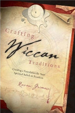 Crafting Wiccan Traditions- Out of Print