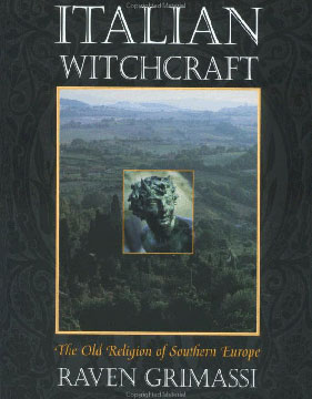 Italian Witchcraft by Raven Grimassi