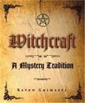 Witchcraft: - A Mystery Tradition-Out of Print